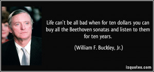 More William F. Buckley, Jr. Quotes