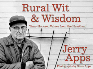 rural wit and wisdom by jerry apps is a compilation of sayings and ...