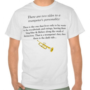 two_sides_to_every_trumpet_player_t_shirts ...