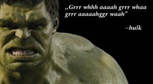 hulk quote grrr aaaahgh