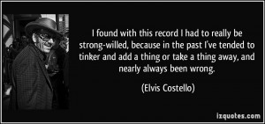 quote-i-found-with-this-record-i-had-to-really-be-strong-willed ...