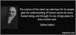The science of the mind can only have for its proper goal the ...