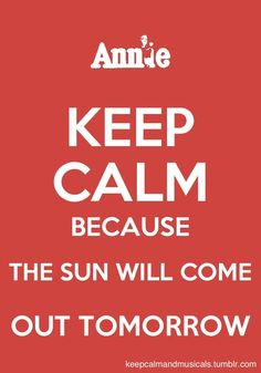 annie the sun will come out tomorrow