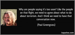 More Paul Greengrass Quotes