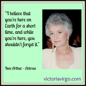 Bea Arthur – Quote Monday