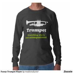Funny Trombone Music Quote T Shirt 17 95 Wallpaper