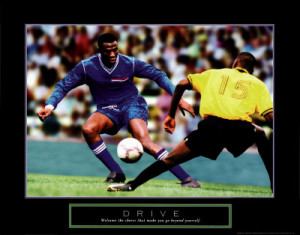 Motivational Soccer Posters on Sports Motivational Drive Soccer