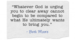 Beth Moore, Quotes, God, Faith