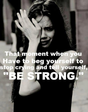 tags cry crying quote quotes beg begging stop be strong motivation ...