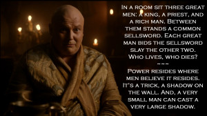 Varys, Game of Thrones motivational inspirational love life quotes ...