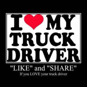 Go Back > Gallery For > Truck Driver Quotes