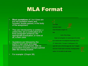 MLA Format Short quotations of 1 to 4 lines are put into quotation ...