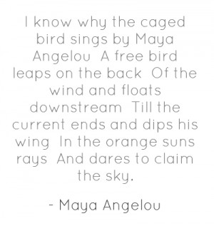 Know Why the Caged Bird Sings Poem