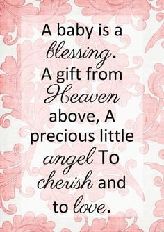 Baby Is A Blessing. A Gift From Heaven Above, A Precious Little ...