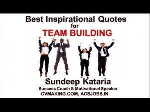 Best Inspirational Quotes For Team Building