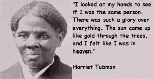 Harriet tubman famous quotes 5