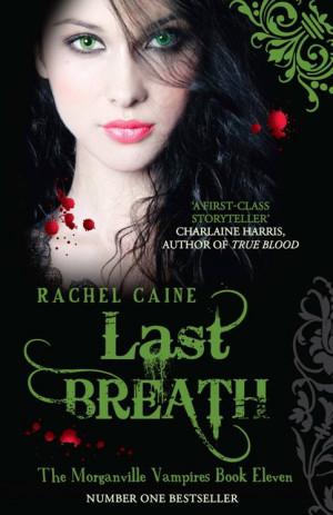 Cover Alert: Last Breath by Rachel Caine!