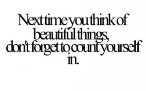 beautiful, count, quotes, things, yourself