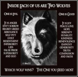Today I feed the good wolf