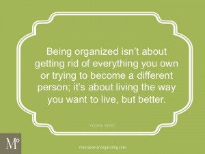 Quotes About Being Organized