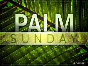 Top HD Holy Palm Sunday Inspirational Quotes and sayings, Pictures ...