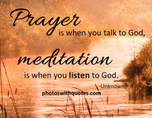 Power Of Prayer Quotes Prayer is when you talk to god