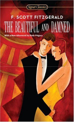 The Beautiful and Damned (Signet Classics) by F. Scott Fitzgerald,http ...