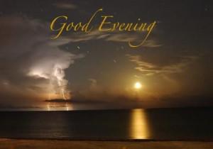 Good evening quotes 45