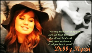 Debby Ryan Quotes Tumblr Picture