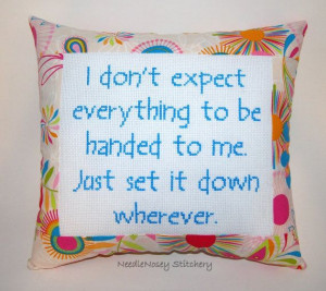 funny cross stitch pillow floral pillow entitlement quote