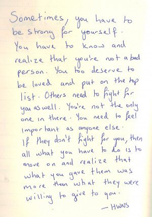 , You Have To Be Strong For Yourself: Quote About Sometimes You ...
