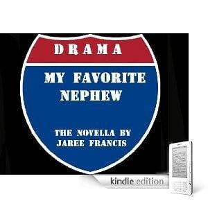 Drama, My Favorite Nephew