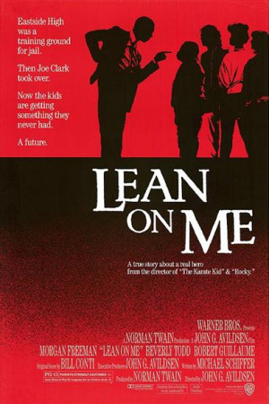 Lean on Me - Movie Poster