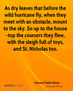 As dry leaves that before the wild hurricane fly, when they meet with ...