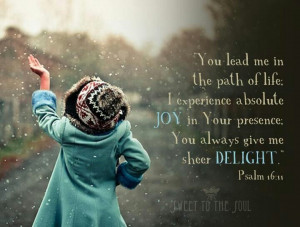 You lead me in the path of life ....