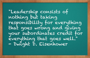 Smart leader. Dwight Eisenhower
