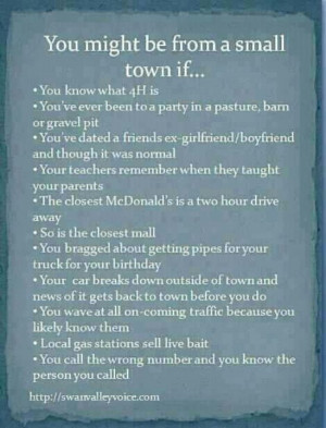 You might be from a small town if...