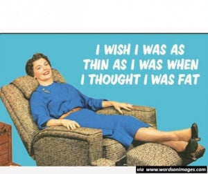 Being fat wishes quote funny fat quotes