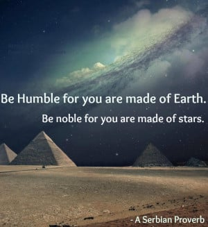quote:'Be humble...'