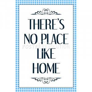 There's No Place Like Home Wizard of Oz Movie Quote Poster - 13x19