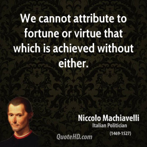 Machiavelli Quotes On Virtue Clinic