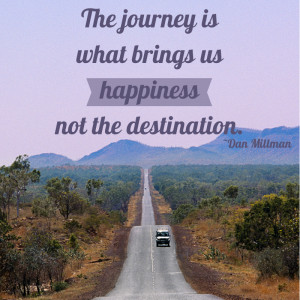 An inspiring Dan Millman Quote about creating happiness