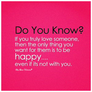 Do you know if you truly love someone - Quotes with Pictures