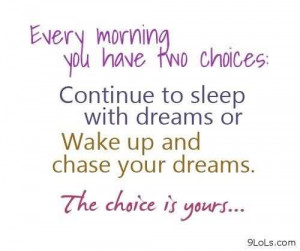 Funny Inspirational Good Morning Quotes - Every Morning you have two ...