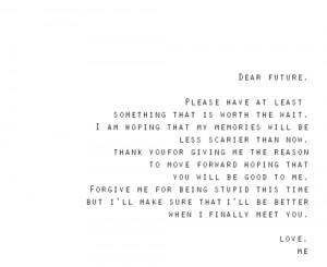 Dear Future: Quote About Dear Future ~ Daily Inspiration