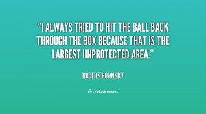 Rogers Hornsby Quotes