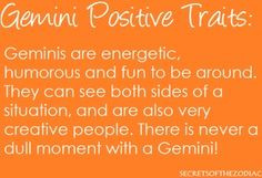 ... of Gemini quotes | THE WORLD OF ASTROLOGY: Positive traits of Gemini