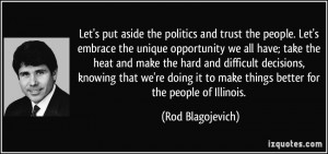put aside the politics and trust the people. Let's embrace the unique ...