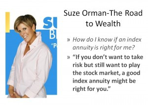 Suze Orman's View On Indexed Annuities