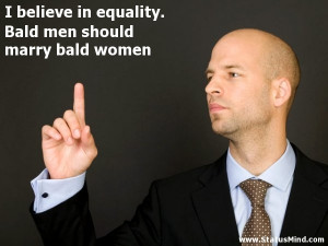 Bald Man Quotes